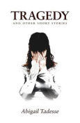 Tragedy and Other Short Stories
