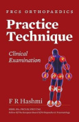 Frcs Orthopaedics - Practice Technique - Clinical Examination