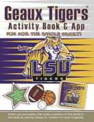 Geaux Tigers Activity Book and App