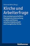 Kirche Und Arbeiterfrage [GER]
