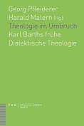 Theologie Im Umbruch [GER]
