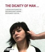 Der Menschheit Wurde. The Dignity of Man. Dustojnost Cloveka. Ljudsko Dostojanstvo. [GER]