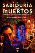 La Sabiduria de Los Muertos [Spanish]