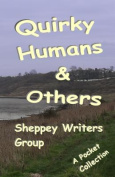 Quirky Humans and Others
