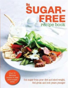 The Sugar-Free Diet Recipe Book