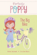 The Big Bike (Perfectly Poppy)