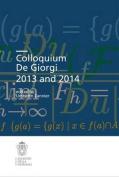 Colloquium de Giorgi 2013 and 2014