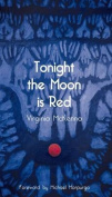 Tonight the Moon is Red