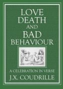 Love, Death & Bad Behaviour