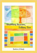 Shuffling Seasons, Telling Ties