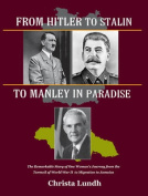 From Hitler to Stalin to Manley in Paradise