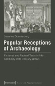 Popular Receptions of Archaeology