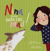 Nina Goes Barking Mad!