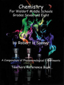 Chemistry for Waldorf Middle Schools: Grades Six, Seven and Eight