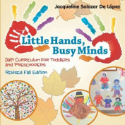 Little Hands, Busy Minds Revised Fall Edition