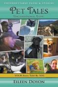 Unforgettable Faces & Stories  : Pet Tales
