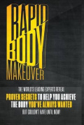 Rapid Body Makeover