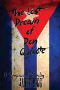 The Lost Dream of Don Quixote