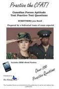 Practice the Cfat! Canadian Forces Aptitude Test Practice Test Questions