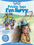 Prickle Says I'm Sorry Story + Activity Book