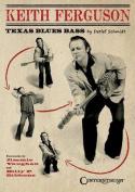Keith Ferguson - Texas Blues Bass