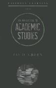 An Invitation to Academic Studies