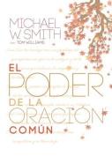 El Poder de la Oracion Comun [Spanish]