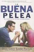 La Buena Pelea [Spanish]