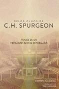 Pelos Olhos de C.H. Spurgeon