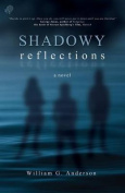 Shadowy Reflections