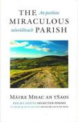 The Miraculous Parish / An Paroiste Mioruilteach