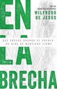 En la Brecha [Spanish]