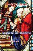 Controle Fiscal, La Piece de Theatre [FRE]