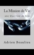 La Mission de Vie [FRE]