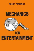 Mechanics for Entertainment