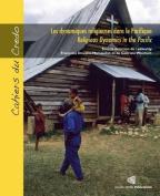 Les Dynamiques Religieuses Dans Le Pacifique / Religious Dynamics in the Pacific [FRE]