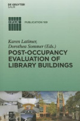 Post-Occupancy Evaluation of Library Buildings