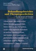 Behandlungsberichte Und Therapiegeschichten [GER]