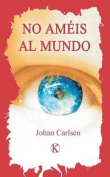 No Ameis Al Mundo [Spanish]