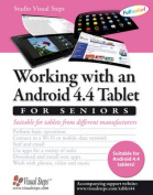 Working with an Android 4.4 Tablet for Seniors [Large Print]