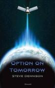 Option on Tomorrow