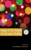 Image of the Region in Eurasian Studies