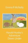 Harold Huxley's Adventure Down Under