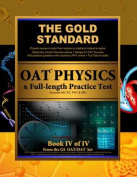 Gold Standard OAT Physics + Full-Length Practice Test with Optometry School Interview Advice