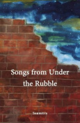 Songs from Under the Rubble