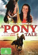 A Pony Tale [Region 4]