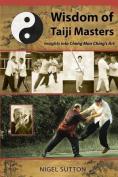 Wisdom of Taiji Masters