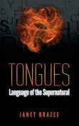 Tongues -- Language of the Supernatural