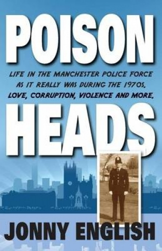 Poison Heads by Jonny English