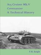 A13 Cruiser Mk.V Covenanter A Technical History